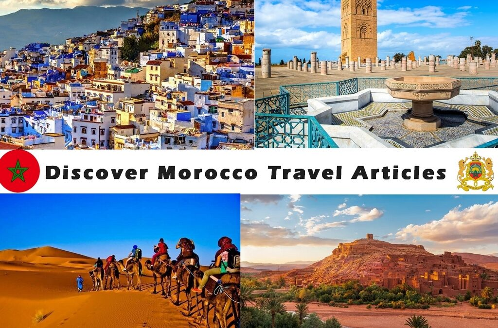 Discover Morocco Travel Articles