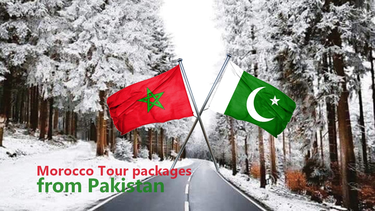 Morocco Tour packages from Pakistan